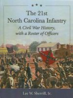 The 21st North Carolina Infantry
